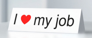 Are You in Love with Your Job?